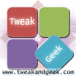 Tweak and Geek